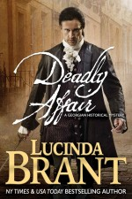 Deadly Affair_ A Georgian Historical Mystery - Lucinda Brant