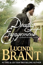 Deadly Engagement_ A Georgian Historical Mystery - Lucinda Brant