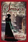 Tis Her Season_ A Royal Regard Prequel Novella - Mariana Gabrielle